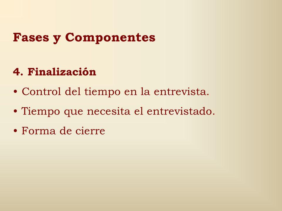 Fases y Componentes 4. Finalización