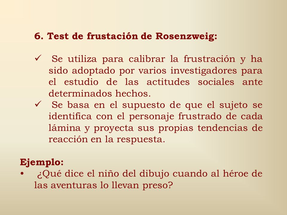 6. Test de frustación de Rosenzweig: