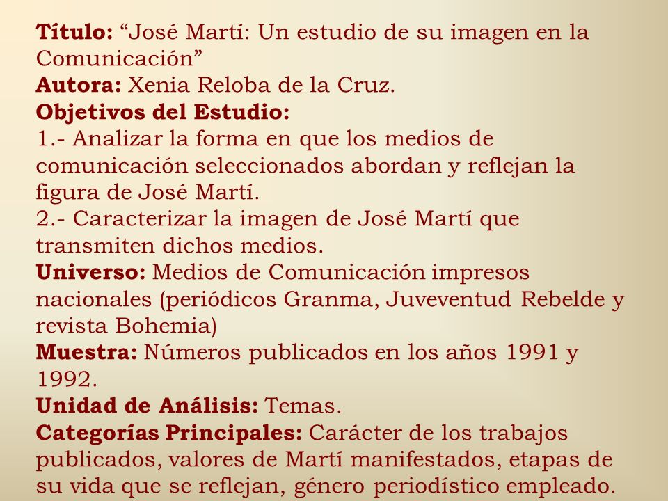 Título: José Martí: Un estudio de su imagen en la Comunicación