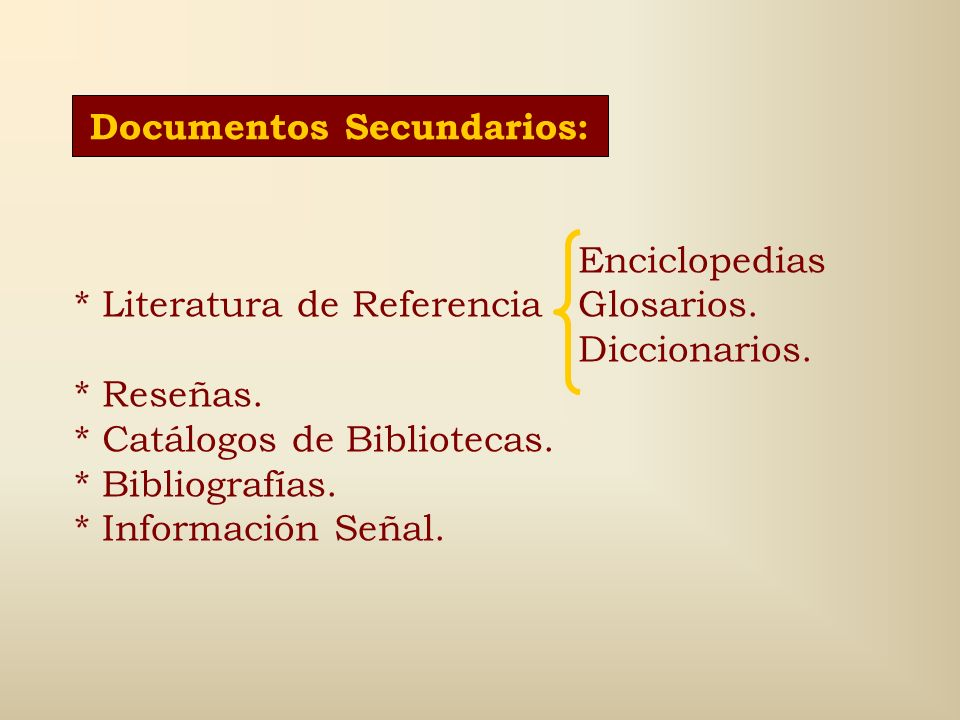 Documentos Secundarios: