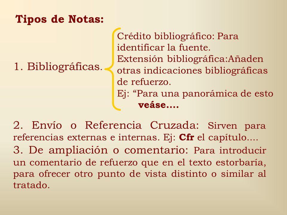 Tipos de Notas: 1. Bibliográficas.