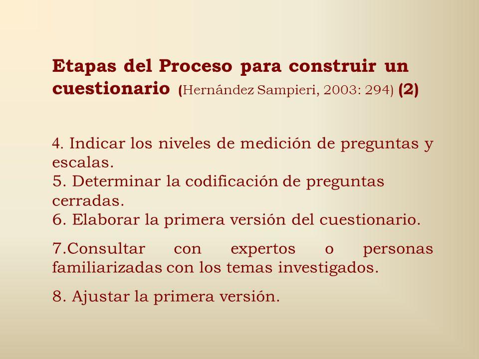 Etapas del Proceso para construir un cuestionario (Hernández Sampieri, 2003: 294) (2)
