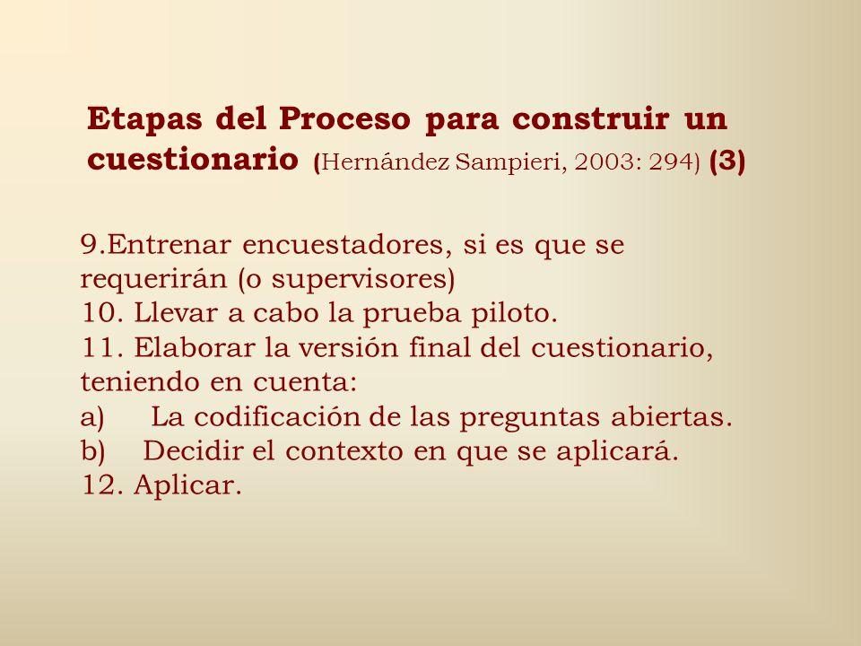 Etapas del Proceso para construir un cuestionario (Hernández Sampieri, 2003: 294) (3)