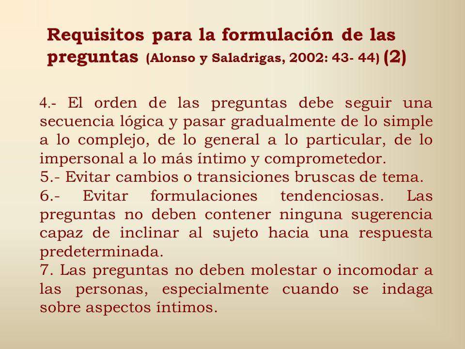 Requisitos para la formulación de las preguntas (Alonso y Saladrigas, 2002: 43- 44) (2)