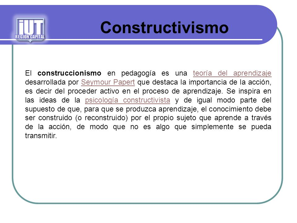 iUTREGIÓN CAPITAL. Constructivismo.