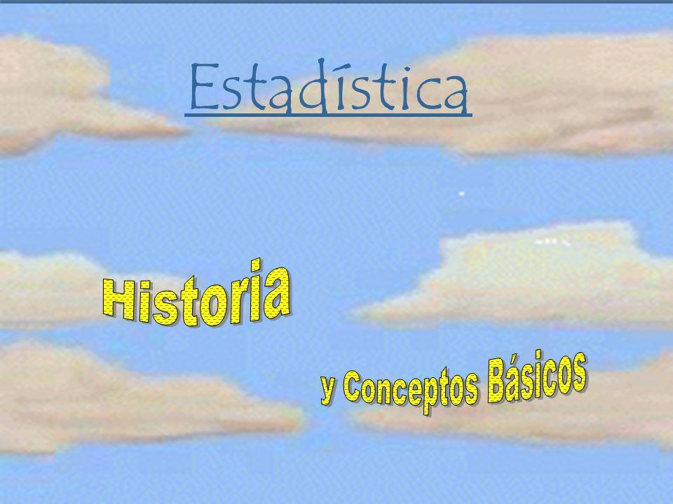 Estadística Historia y Conceptos Básicos
