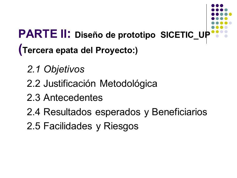 PARTE II: Diseño de prototipo SICETIC_UP (Tercera epata del Proyecto:)