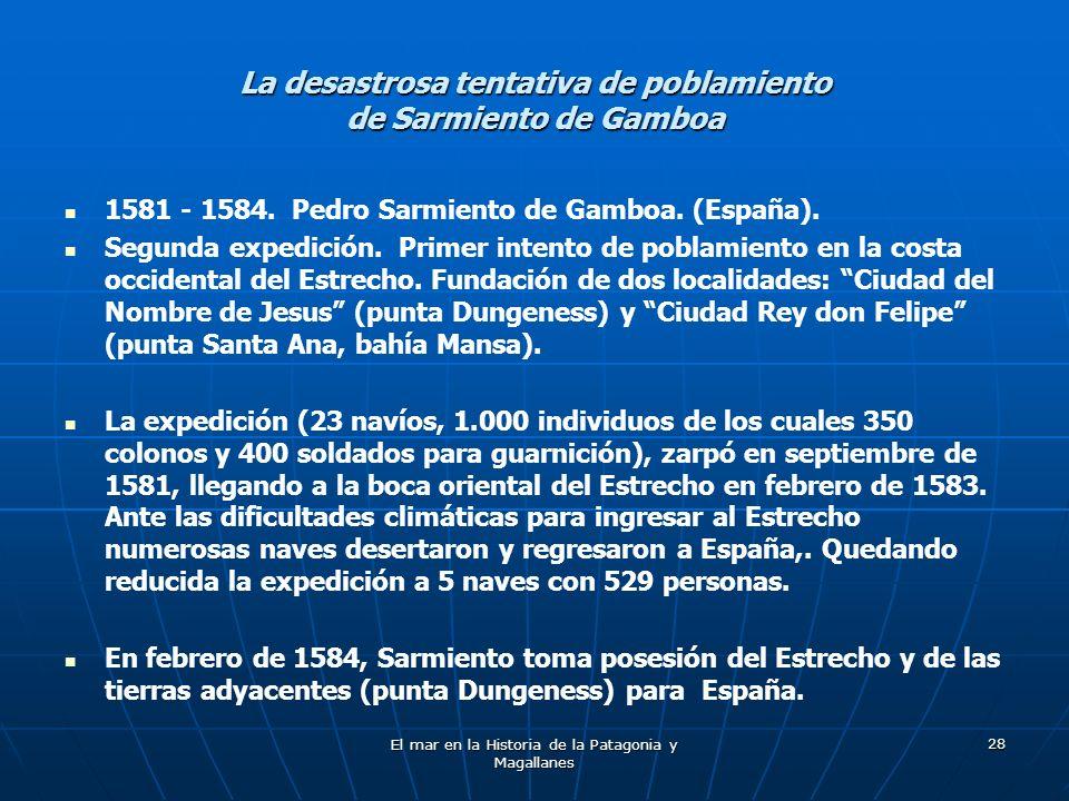 La desastrosa tentativa de poblamiento de Sarmiento de Gamboa