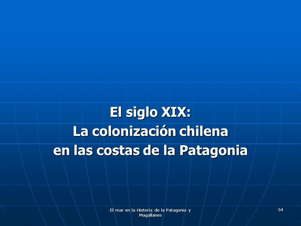 La colonización chilena en las costas de la Patagonia
