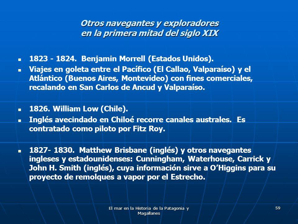 Otros navegantes y exploradores en la primera mitad del siglo XIX