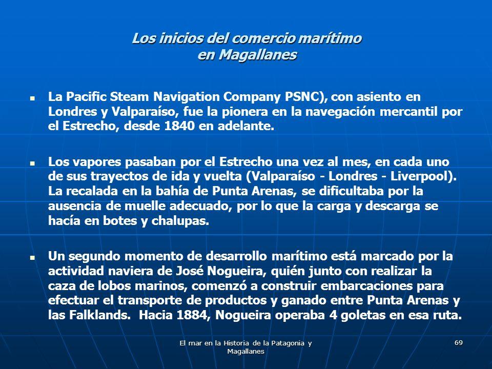 Los inicios del comercio marítimo en Magallanes