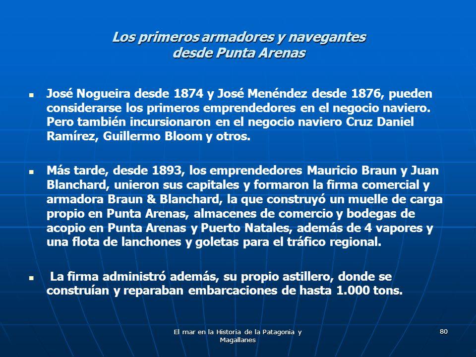 Los primeros armadores y navegantes desde Punta Arenas