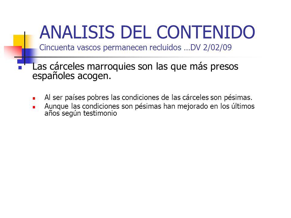 ANALISIS DEL CONTENIDO Cincuenta vascos permanecen recluidos …DV 2/02/09