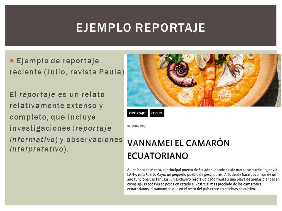 Ejemplo reportaje Ejemplo de reportaje reciente (Julio, revista Paula)