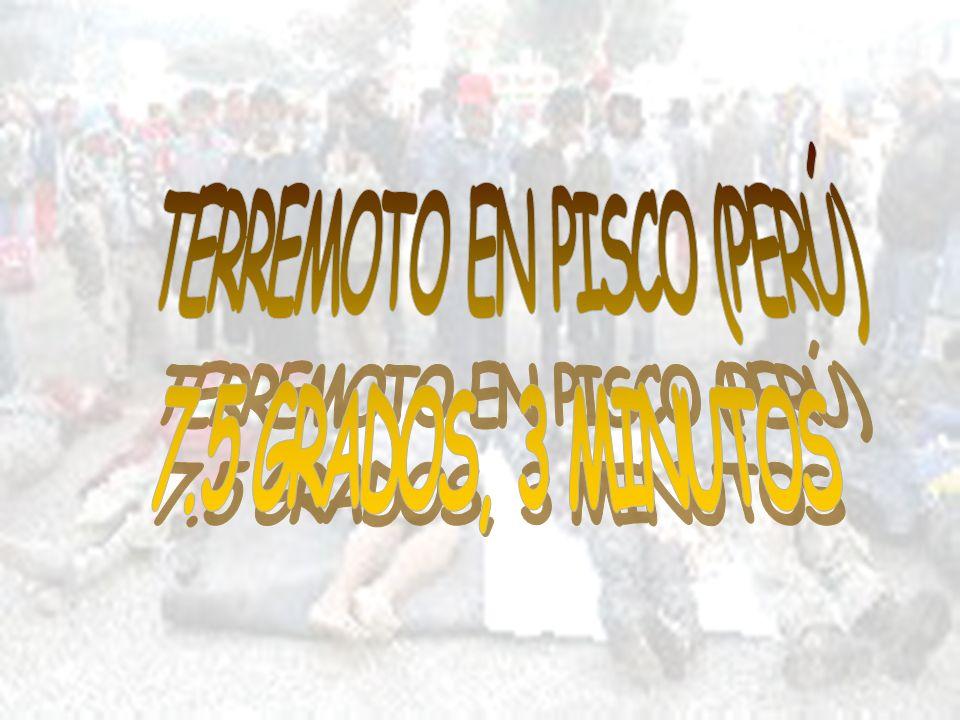 TERREMOTO EN PISCO (PERÚ)