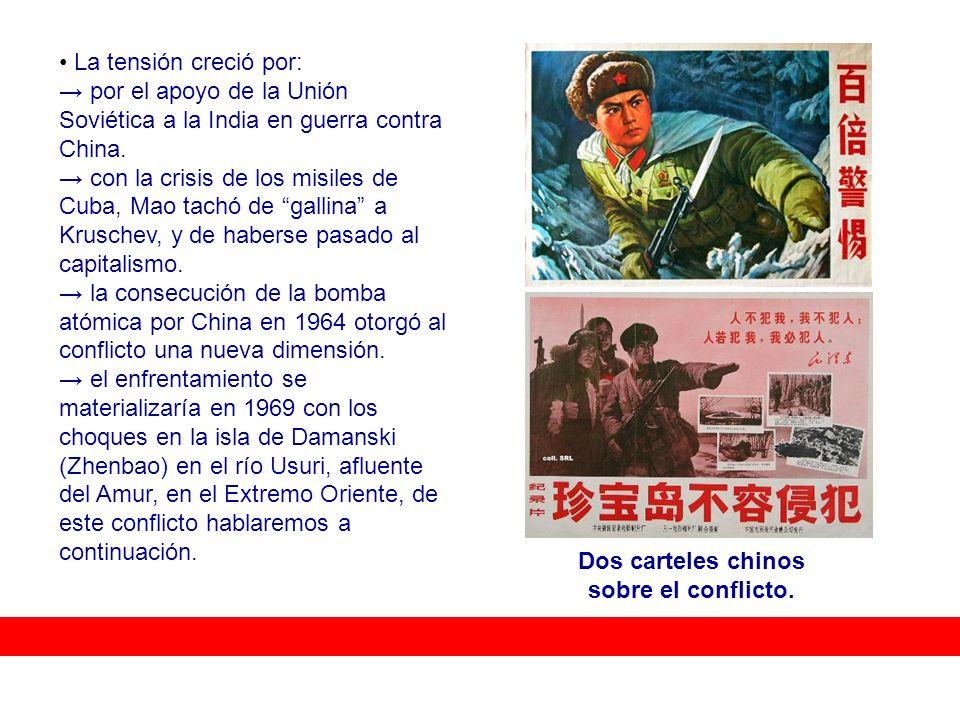 Dos carteles chinos sobre el conflicto.