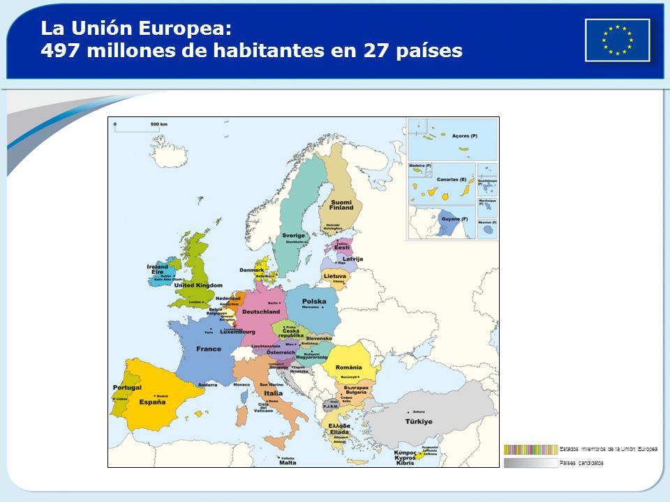La Unión Europea: 497 millones de habitantes en 27 países
