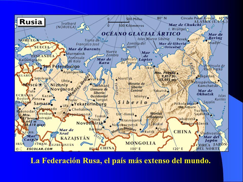 La Federación Rusa, el país más extenso del mundo.