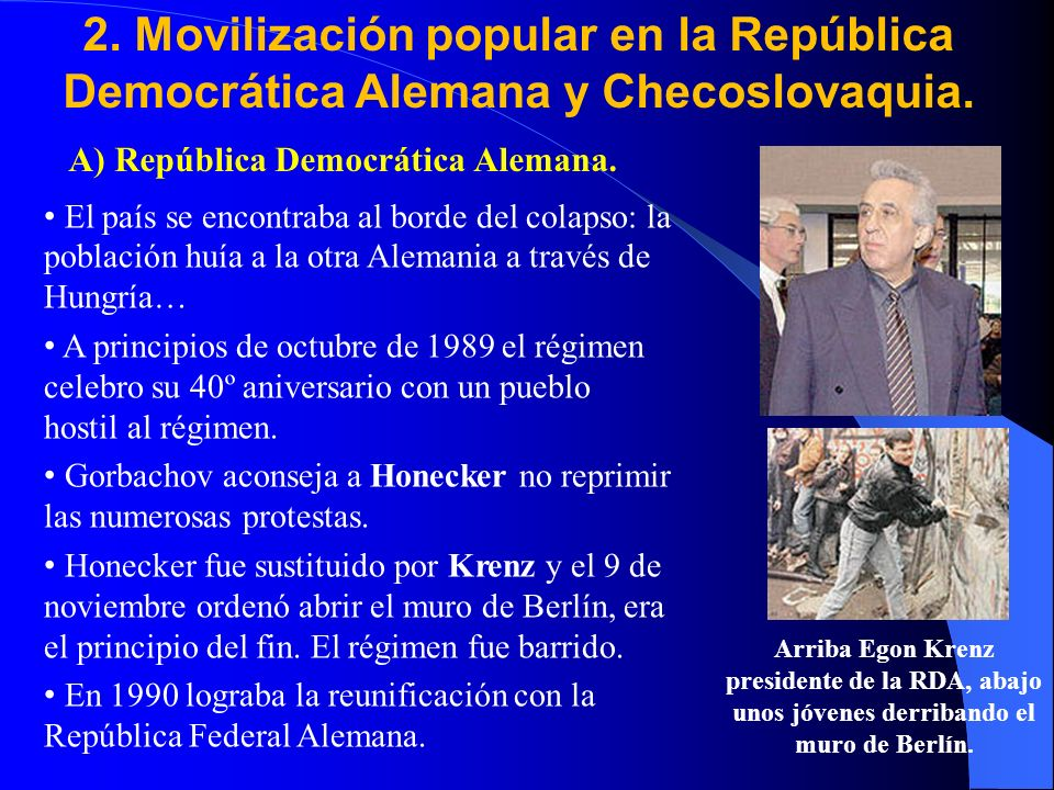 2. Movilización popular en la República Democrática Alemana y Checoslovaquia.