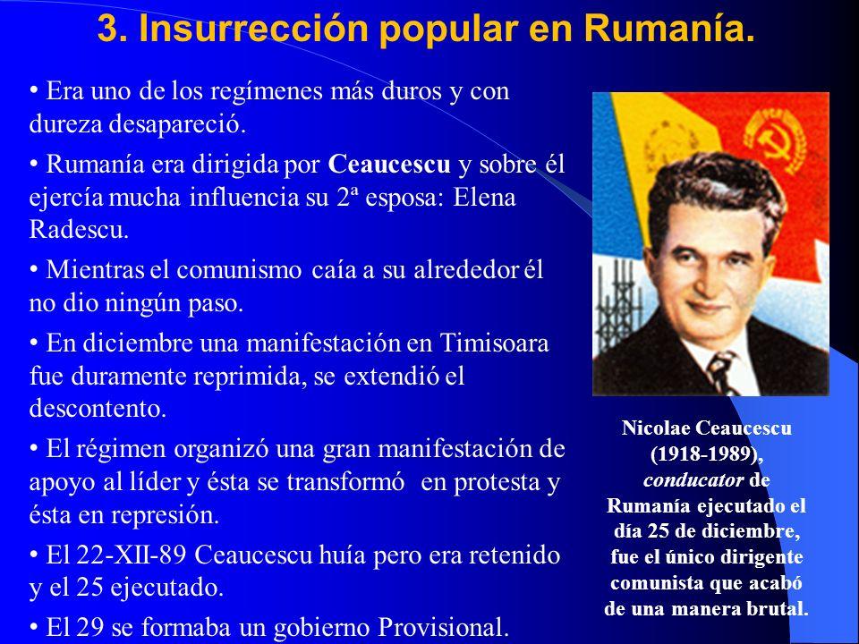 3. Insurrección popular en Rumanía.