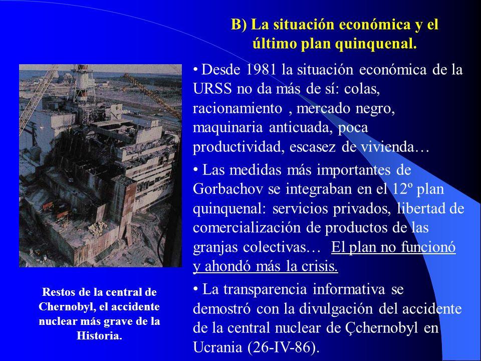 B) La situación económica y el último plan quinquenal.