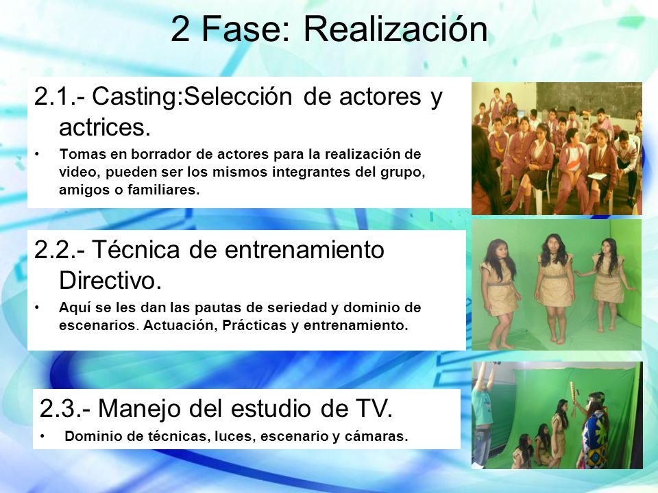2 Fase: Realización 2.1.- Casting:Selección de actores y actrices.