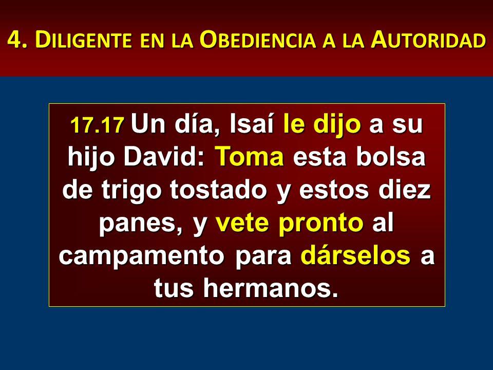 4. Diligente en la Obediencia a la Autoridad