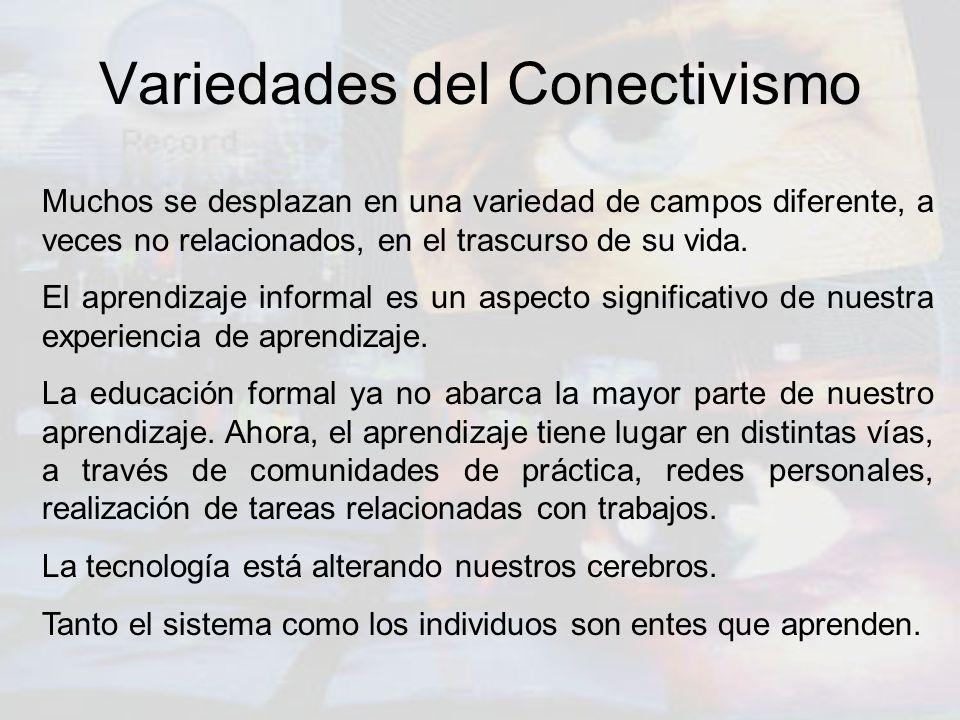 Variedades del Conectivismo