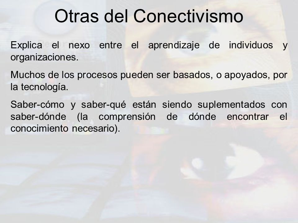 Otras del Conectivismo