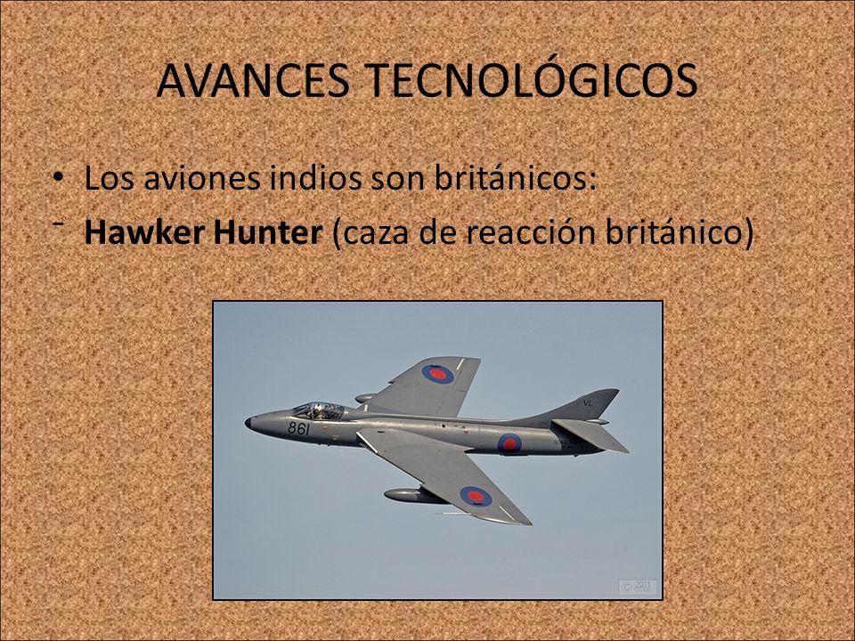 AVANCES TECNOLÓGICOS Los aviones indios son británicos: