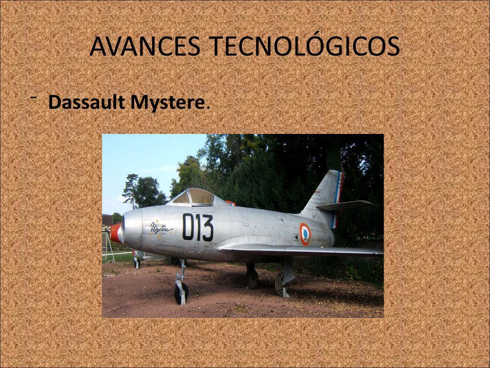 AVANCES TECNOLÓGICOS Dassault Mystere.