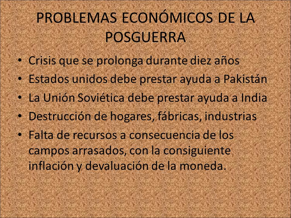 PROBLEMAS ECONÓMICOS DE LA POSGUERRA
