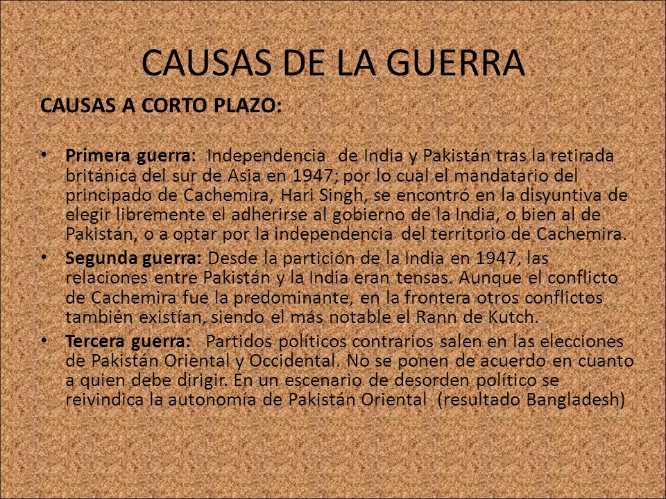 CAUSAS DE LA GUERRA CAUSAS A CORTO PLAZO:
