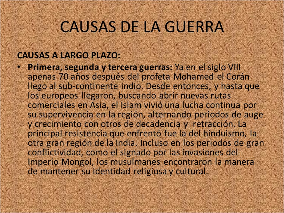 CAUSAS DE LA GUERRA CAUSAS A LARGO PLAZO: