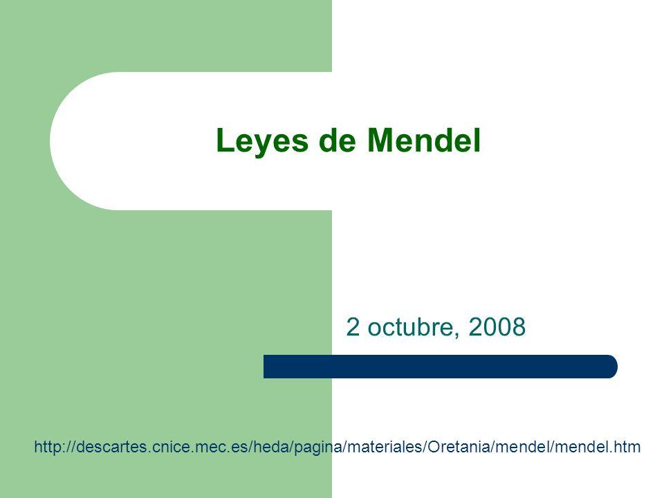 Leyes de Mendel 2 octubre, 2008