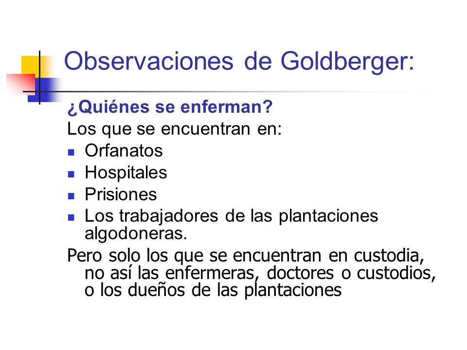 Observaciones de Goldberger: