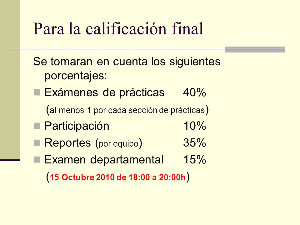 Para la calificación final
