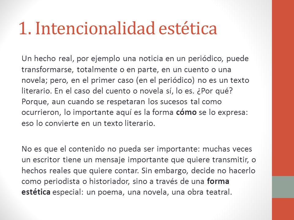 1. Intencionalidad estética