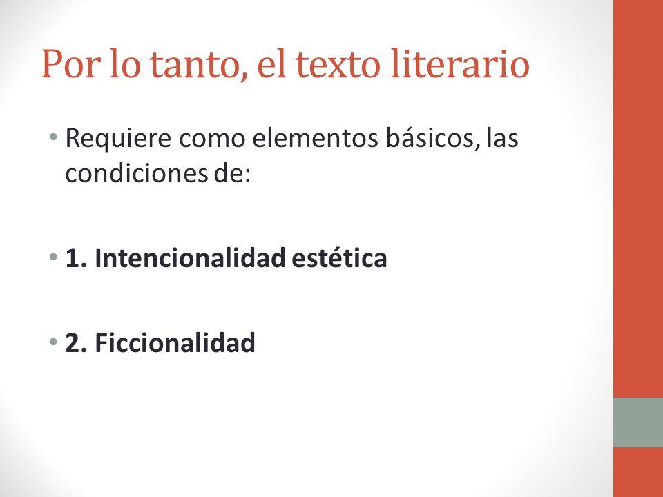 Por lo tanto, el texto literario