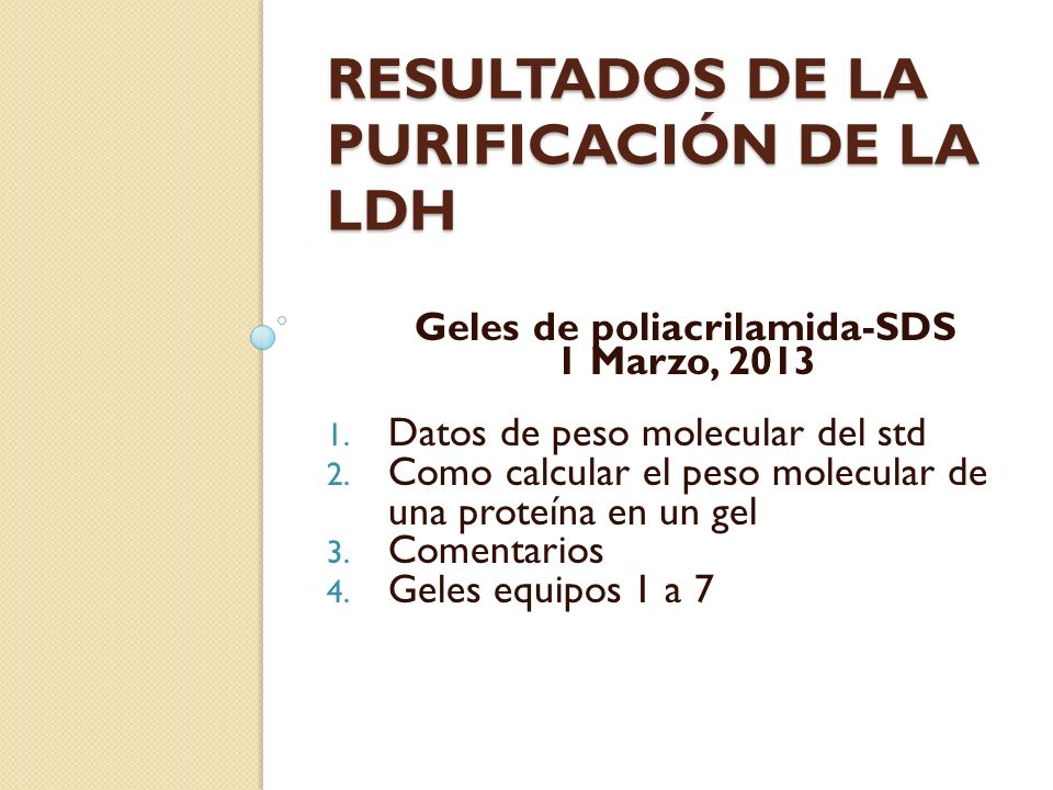 Resultados de la purificación de la LDH
