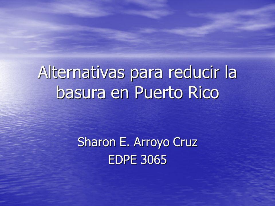 Alternativas para reducir la basura en Puerto Rico