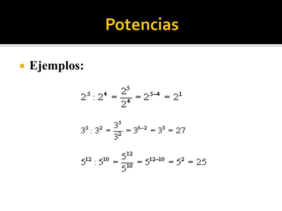 3) Potencias Ejemplos: