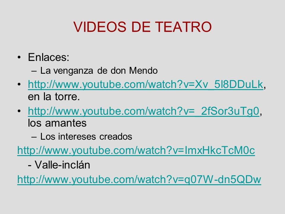 VIDEOS DE TEATRO Enlaces: