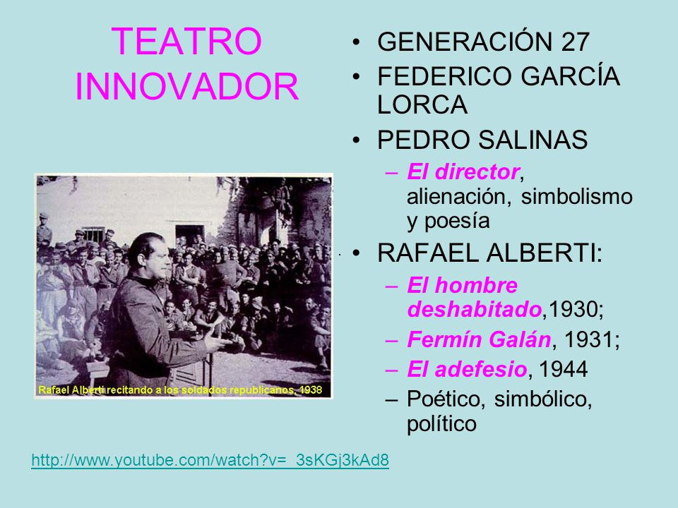 TEATRO INNOVADOR GENERACIÓN 27 FEDERICO GARCÍA LORCA PEDRO SALINAS
