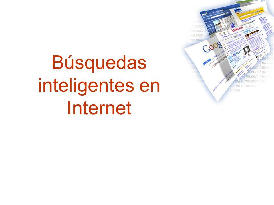 Búsquedas inteligentes en Internet