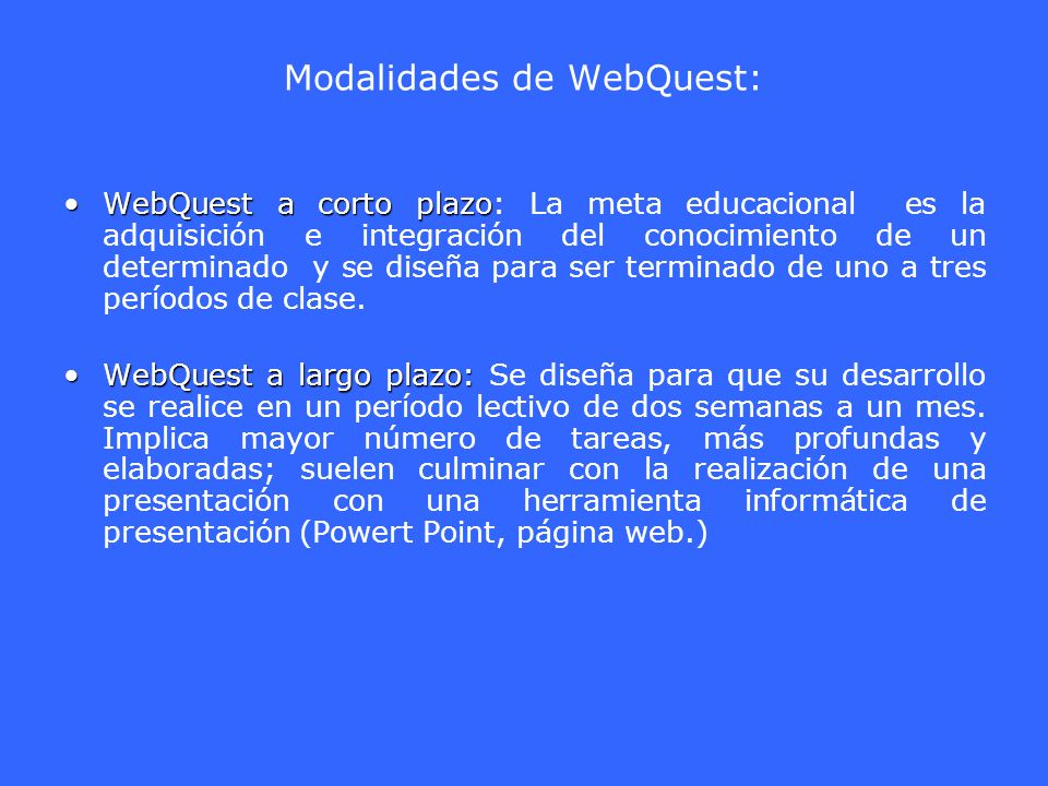 Modalidades de WebQuest: