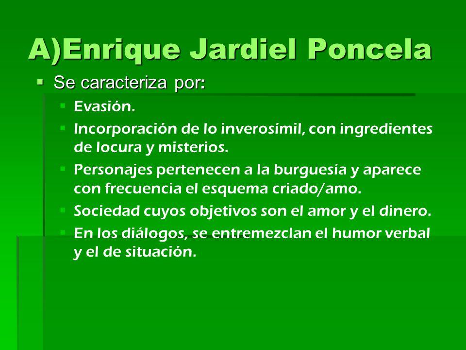 A)Enrique Jardiel Poncela