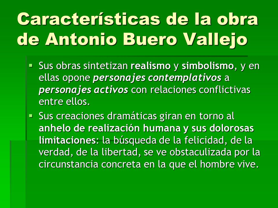 Características de la obra de Antonio Buero Vallejo