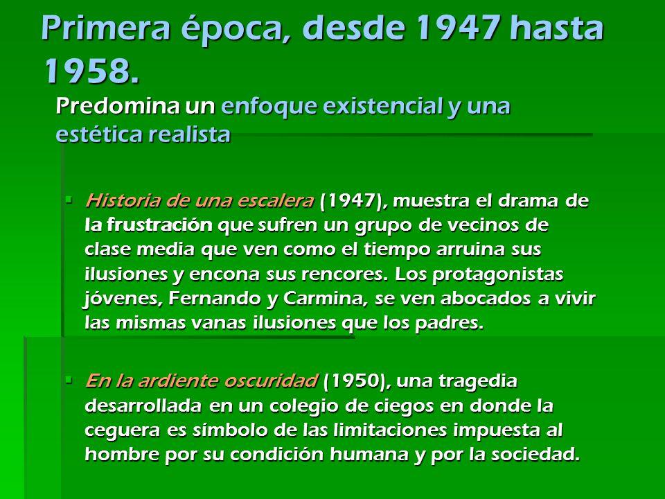 Primera época, desde 1947 hasta 1958.
