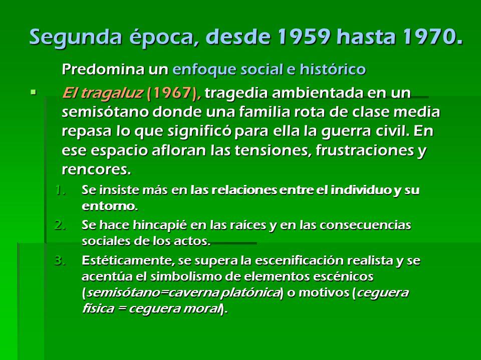 Segunda época, desde 1959 hasta 1970.